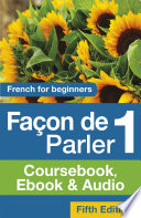 Fa On De Parler 1 French For Beginners 5ed