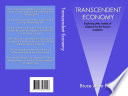 Transcendent Economy  Exploring other modes of existence for the human condition