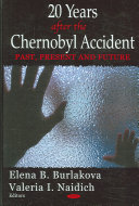 20 Years After the Chernobyl Accident Of Mechanisms Forming The Basis