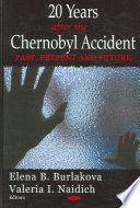 20 Years After the Chernobyl Accident Of Mechanisms Forming The Basis Of Various