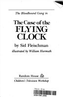 The Bloodhound Gang in the case of the flying clock