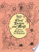 Floral Designs and Motifs for Artists  Needleworkers and Craftspeople