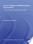 At the Origins of Mathematical Economics