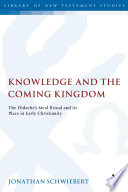 Knowledge and the Coming Kingdom Ritual And The Well Known Tradition