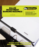 Killer Investment Banking Resumes  4th Ed