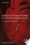 Manual of Chronic Total Occlusion Interventions
