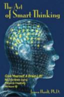 The Art Of Smart Thinking