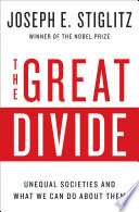 The Great Divide  Unequal Societies and What We Can Do About Them
