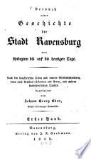 Versuch einer Geschichte der Stadt Ravensburg von Anbeginn bis auf die heutigen Tage