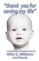 Thank You for Saving My Life