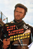 The Clint Eastwood Westerns