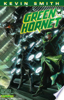 Kevin Smith S Green Hornet Volume 1 Sins Of The Father