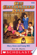 The Baby-Sitters Club #86: Mary Anne and Camp BSC