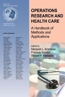 Operations Research And Health Care : care are inadequate to meet demand. policy makers...