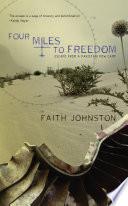 Four Miles to Freedom