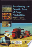Broadening the Genetic Base of Crop Production
