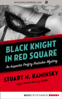 Black Knight in Red Square International Incident Built In The Twilight