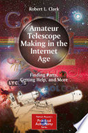 Amateur Telescope Making in the Internet Age