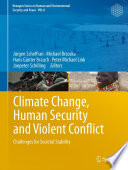 Climate Change  Human Security and Violent Conflict