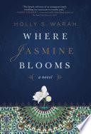 Where Jasmine Blooms Book PDF