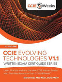 CCIE Evolving Technologies V1.1: Written Exam Cert Guide Series : written exam and feels that he...