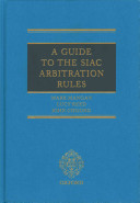 A Guide to the SIAC Arbitration Rules