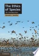 The Ethics of Species
