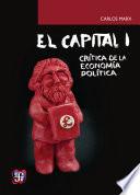 El capital  cr  tica de la econom  a pol  tica  tomo I  libro I