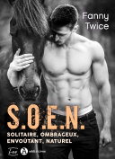 S.O.E.N. - Solitaire, Ombrageux, Envoûtant, Naturel