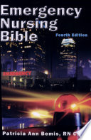 Emergency Nursing Bible