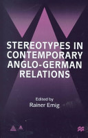 Stereotypes In Contemporary Anglo German Relations