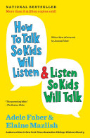 download ebook how to talk so kids will listen & listen so kids will talk pdf epub