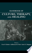 Handbook Of Culture Therapy And Healing