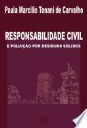 Responsabilidade civil e poluição por resíduos sólidos