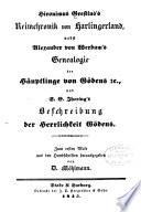 Hironimus Grestius's Reimchronik von Harlingerland, nebst Alexander von Werdum's Genealogie der Häuptlinge von Gödens u., und S.E. Jhering's Beschreibung der Herrlichkeit Gödens