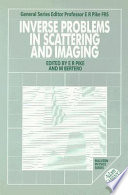 Inverse Problems In Scattering And Imaging book