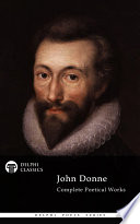 Delphi Complete Poetical Works of John Donne  Illustrated