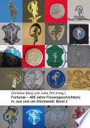 Fortunae - 400 Jahre Frauengeschichte(n) in, aus und um Glückstadt