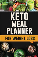 Keto Meal Planner For Weight Loss