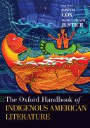 The Oxford Handbook of Indigenous American Literature Book