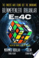 The Finders Who Found Out the Unknowns  Bilinmeyenleri Bulanlar E 4C
