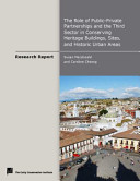 The Role of Public Private Partnerships and the Third Sector in Conserving Heritage Buildings  Sites  and Historic Urban Areas