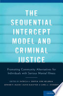 The Sequential Intercept Model and Criminal Justice