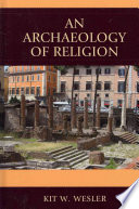 An Archaeology of Religion