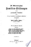 Die Wuerttembergischen Familien-Stiftungen: Bd. 13.-18. Heft. Stiftung XLII-LXIX