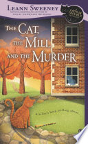 The Cat  the Mill  and the Murder