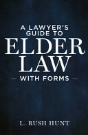 Lawyer's guide to elder law with forms document cover