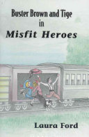 Buster Brown and Tige in Misfit Heroes