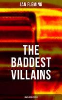 The Baddest Villains James Bond Edition