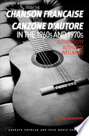 From The Chanson Fran Aise To The Canzone D Autore In The 1960s And 1970s